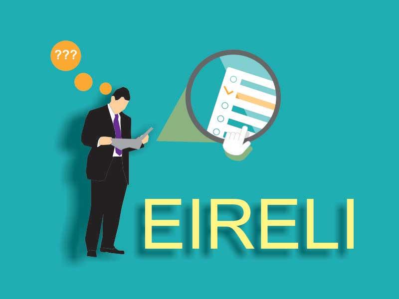 O Que é EIRELI? Empresa Individual De Responsabilidade Limitada