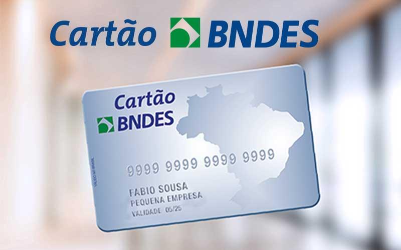Como O Cartão Do BNDES Pode Ajudar No Meu Negócio?