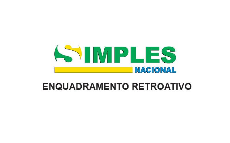 Enquadramento Retroativo Simples Nacional